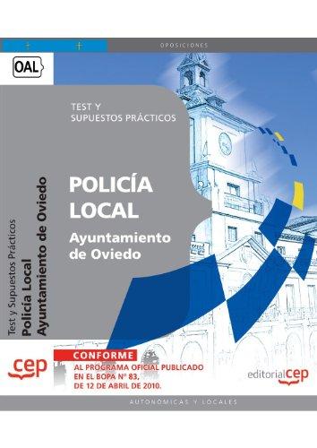9788499378596: Policía Local del Ayuntamiento de Oviedo. Test y Supuestos Prácticos (Colección 1498)