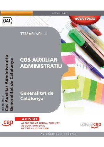 9788499378978: Cos Auxiliar Administratiu. Generalitat de Catalunya. Temari Vol. II. (Colección 385)
