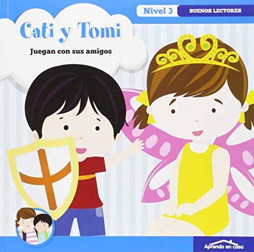 9788499396699: APRENDO EN CASA - APRENDO A LEER Nº 3: Cati y Tomi: Buenos lectores. Nivel 3.3