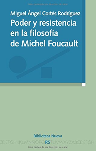 9788499400709: Poder y resistencia en la filosofía de Michel Foucault (Razón y sociedad)