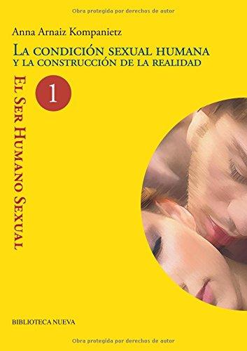 9788499400969: La Condición Sexual Humana
