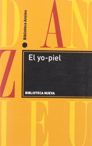 El Yo-piel (Spanish Edition) (8499401422) by Didier Anzieu