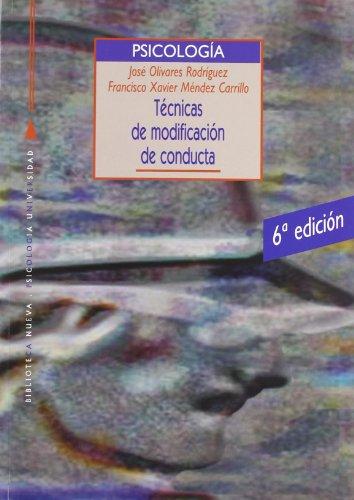 9788499401591: Técnicas de modificación de conducta - 6ª edición (Biblioteca nueva universidad / manuales y obras de referencia)