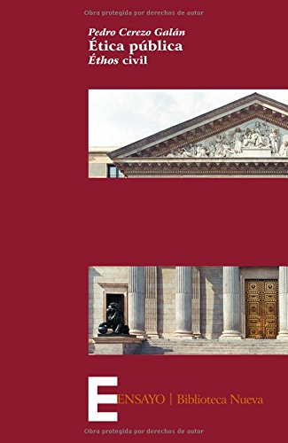 9788499401645: Ética pública. Éthos civil (Spanish Edition)