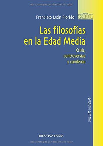9788499401706: Las filosofAas en la Edad Media : crisis, controversias y condenas (Spanish Edition)