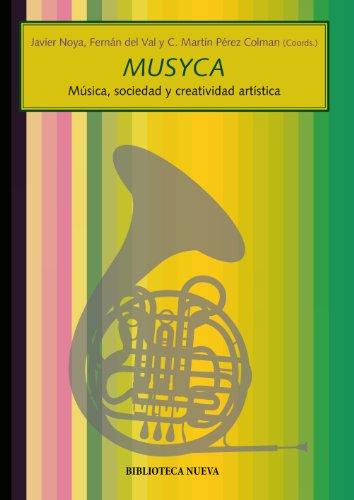 9788499401713: Musyca. Música, sociedad y creatividad artística