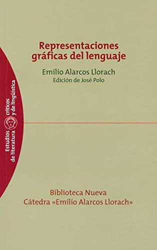 9788499401737: Representaciones graficas del lenguaje (Estudios críticos de literatura y de lingüística)