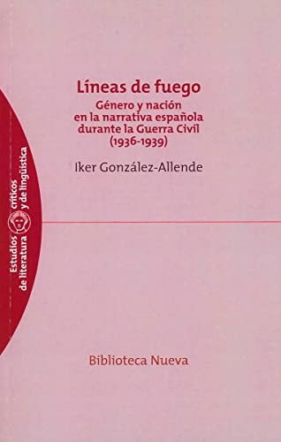 9788499401744: Lineas de fuego (Estudios críticos de literatura y de lingüística)