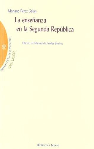 9788499401836: La ense¤anza en la segunda rep£blica / Education in the second republic (Spanish Edition)