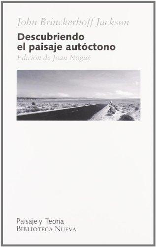 DESCUBRIENDO EL PAISAJE AUTOCTONO: JACKSON, JOHN BRINCKERHOFF