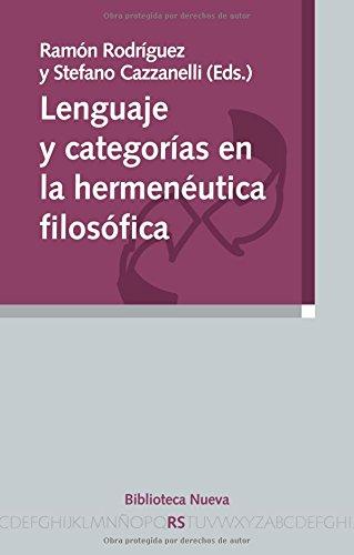 9788499402062: LENGUAJE Y CATEGORIAS EN LA HERMENEUTICA FILOSOFICA (Spanish Edition)