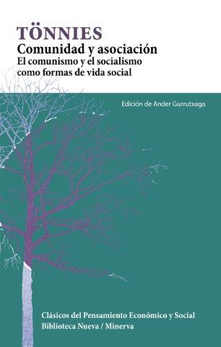 9788499402338: Comunidad y asociacion. El comunismo y el socialismo como formas de vida social (Spanish Edition)