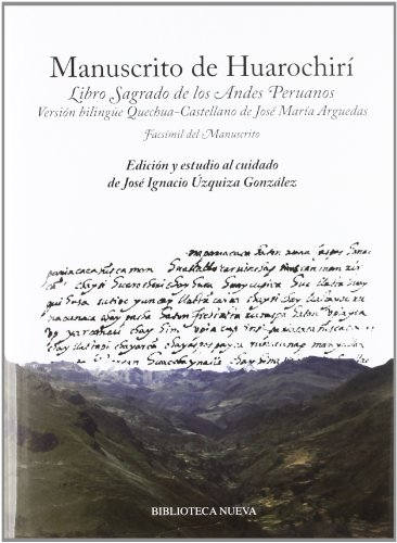 9788499402581: Manuscrito de Huarochirí. Libro Sagrado de los Andes Peruanos (Spanish Edition)