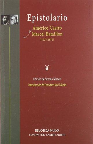 9788499402611: Epistolario (1923-1972). Américo Castro y Marcel Bataillon