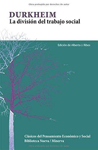 9788499402925: DIVISION DEL TRABAJO SOCIAL, LA (Spanish Edition)