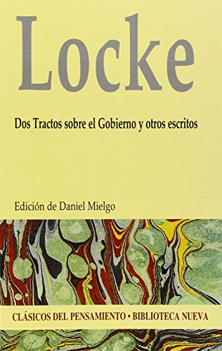 9788499405742: DOS TRACTOS SOBRE EL GOBIERNO Y OTROS ESCRITOS