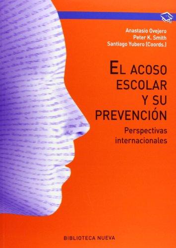 9788499405803: El acoso escolar y su prevención: Perspectivas internacionales (Manuales y obras de referencia)