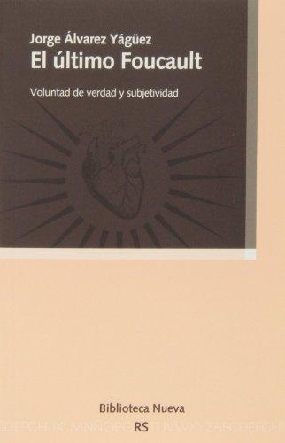 ULTIMO FOUCAULT,EL: ALVAREZ YAGUEZ,JORGE