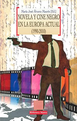 9788499406152: Novela y cine negro en la europa actual (1990-2010)