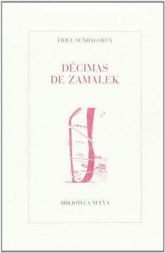 9788499407043: Décimas de Zamalek (POESIA CLASICA Y MODERNA)