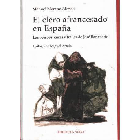 9788499407432: El Clero Afrancesado En España (Historia (biblioteca Nueva))