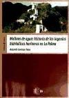 9788499412955: Molinos de agua: historia de los ingenios hidráulicos harineros en La Palma