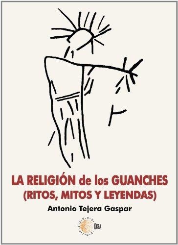 9788499414089: La Religión De Los Guanches