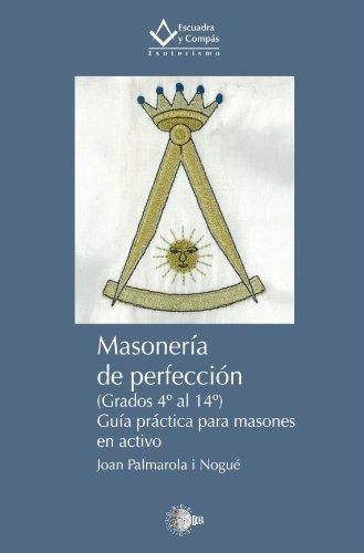 9788499414126: Masonería de Perfeccción (Spanish Edition)