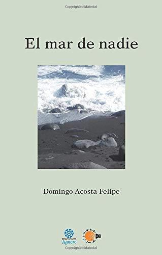 9788499416427: El Mar de Nadie