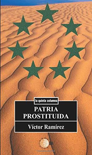 9788499417042: Patria Prostituida