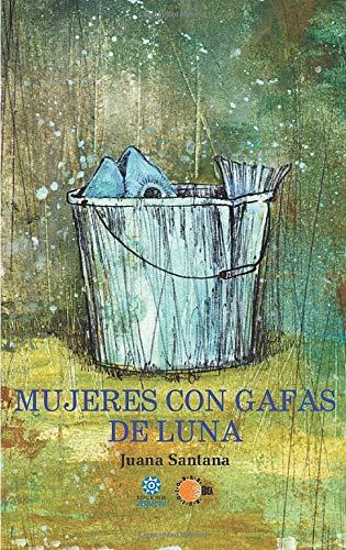 9788499417103: Mujeres con gafas de luna (Spanish Edition)