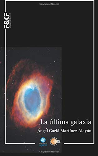9788499417226: La ultima galaxia (Spanish Edition)