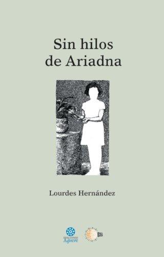 9788499417646: Sin Hilos de Ariadna