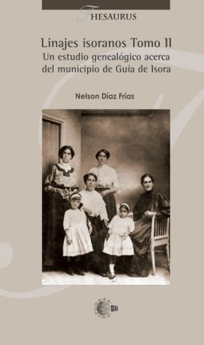 9788499418704: Linajes Isoranos Tomo II (Spanish Edition)
