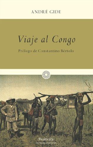 Viaje al Congo (9788499420080) by André Gide