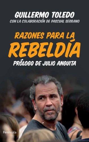 Razones para la rebeldÃa: Guillermo Toledo
