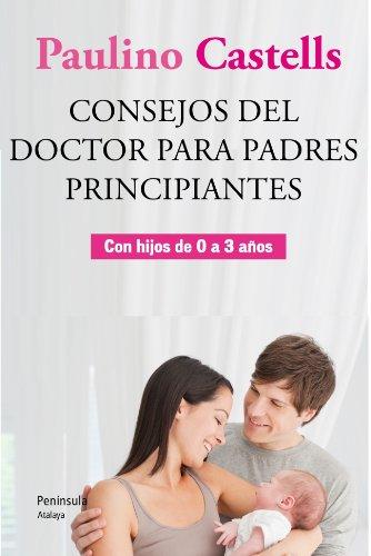 9788499421896: Consejos del Doctor para padres principiantes (Atalaya)