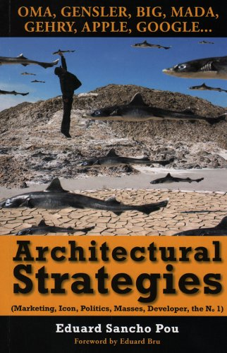 9788499421957: Architectural Strategies (Marketing, Icon, Politics, Masses, Developer, the no.1)