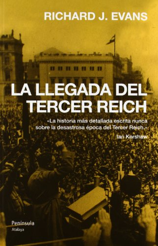 La llegada del Tercer Reich: Richard J. Evans