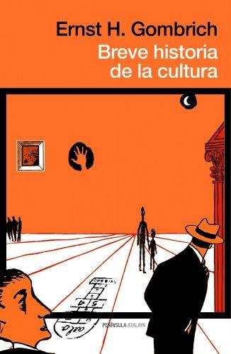 Breve historia de la cultura (Paperback): E. H. Gombrich