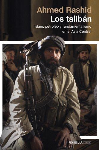 9788499423050: Los talibán: Islam, petróleo y fundamentalismo en el Asia Central (Atalaya)