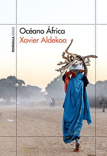 Océano África: Xavier Aldekoa