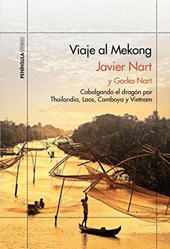 9788499424125: Viaje al Mekong: Cabalgando el dragón por Tailandia, Laos, Camboya y Vietnam (ODISEAS)