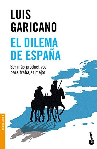 9788499424729: El dilema de España (Divulgación. Actualidad)
