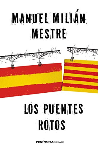 Los puentes rotos: Manuel Millán Mestre