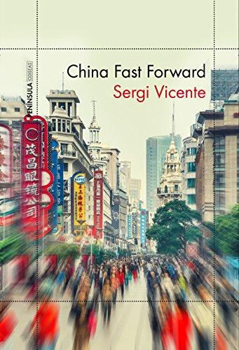 9788499425535: China Fast Forward