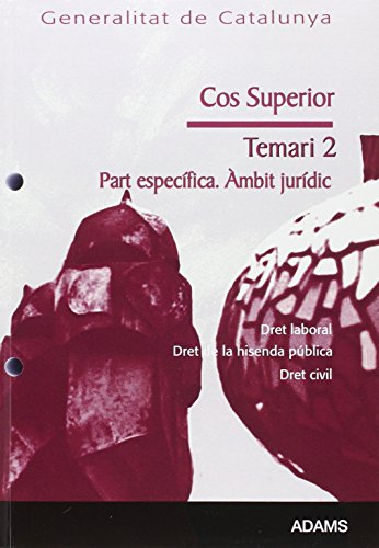 9788499431062: TEMARI 2 COS SUPERIOR PART ESPECIFICA (AMBIT JURIDIC) DE LA GENERALITA