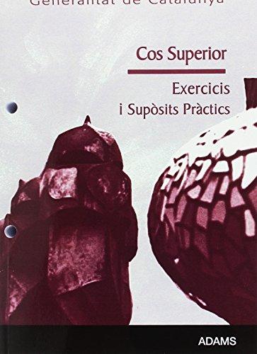 9788499431970: Cos Superior de la Generalitat de Catalunya. Exercicis i supòsits pràctics