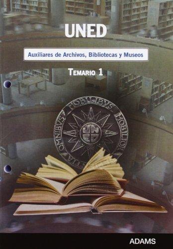 9788499432458: Auxiliares de Archivos, Bibliotecas y Museos, Universidad Nacional de Educación a Distancia (UNED). Temario: Parte de 9788499432151