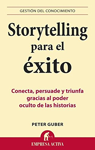 9788499441153: Storytelling para el exito